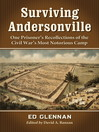 Surviving Andersonville (eBook): One Prisoner's Recollections of the Civil War's Most Notorious Camp