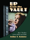Up from the Vault (eBook): Rare Thrillers of the 1920s and 1930s