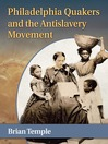 Philadelphia Quakers and the Antislavery Movement (eBook)
