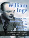 William Inge (eBook): Essays and Reminiscences on the Plays and the Man
