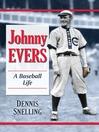 Johnny Evers (eBook): A Baseball Life