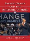 Barack Obama and the Rhetoric of Hope (eBook)