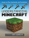 Understanding Minecraft (eBook): Essays on Play, Community and Possibilities