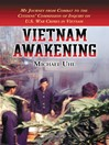 Vietnam Awakening (eBook): My Journey from Combat to the Citizens' Commission of Inquiry on U. S. War Crimes in Vietnam