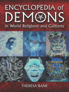 Encyclopedia of Demons in World Religions and Cultures (eBook)