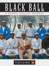 Black Ball: A Negro Leagues Journal, Volume 6 (eBook)