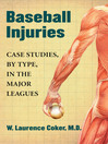 Baseball Injuries (eBook): Case Studies, by Type, in the Major Leagues