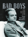 Bad Boys (eBook): The Actors of Film Noir
