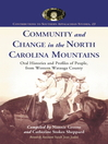 Community and Change in the North Carolina Mountains (eBook): Oral Histories and Profiles of People from Western Watauga County