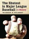 The Shutout in Major League Baseball (eBook): A History