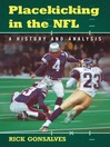 Placekicking in the NFL (eBook): A History and Analysis