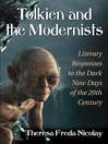 Tolkien and the Modernists (eBook): Literary Responses to the Dark New Days of the 20th Century