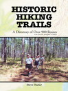 Historic Hiking Trails (eBook): A Directory of Over 900 Routes with Awards Available to Hikers