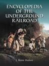 Encyclopedia of the Underground Railroad (eBook)