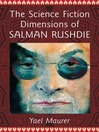 The Science Fiction Dimensions of Salman Rushdie (eBook)