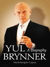 Yul Brynner (eBook): A Biography
