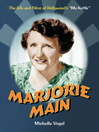 """Marjorie Main (eBook): The Life and Films of Hollywood's """"Ma Kettle"""""""