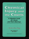 Chemical Injury and the Courts (eBook): A Litigation Guide for Clients and Their Attorneys