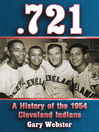 0.721 (eBook): A History of the 1954 Cleveland Indians
