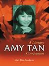 Amy Tan (eBook): A Literary Companion