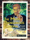 The Most Dangerous Cinema (eBook): People Hunting People on Film