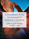 Encyclopedia of the Environment in American Literature (eBook)