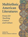 Multiethnic American Literatures (eBook): Essays for Teaching Context and Culture