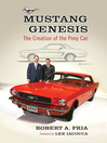 Mustang Genesis (eBook): The Creation of the Pony Car