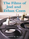 The Films of Joel and Ethan Coen (eBook)