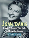 Joan Davis (eBook): America's Queen of Film, Radio and Television Comedy