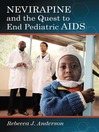 Nevirapine and the Quest to End Pediatric AIDS (eBook)