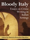 Bloody Italy (eBook): Essays on Crime Writing in Italian Settings