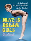 Drive-in Dream Girls (eBook): A Galaxy of B-Movie Starlets of the Sixties
