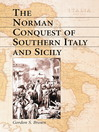 The Norman Conquest of Southern Italy and Sicily (eBook)