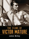 The Films of Victor Mature (eBook)