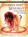 Zombies and Sexuality (eBook): Essays on Desire and the Living Dead