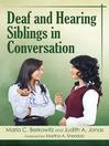 Deaf and Hearing Siblings in Conversation (eBook)