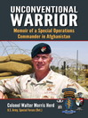 Unconventional Warrior (eBook): Memoir of a Special Operations Commander in Afghanistan