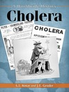 Cholera (eBook): A Worldwide History