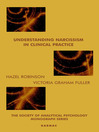 Understanding Narcissism in Clinical Practice (eBook)