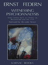 Witnessing Psychoanalysis (eBook): From Vienna back to Vienna via Buchenwald and the USA