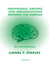 Individuals, Groups and Organizations Beneath the Surface (eBook): An Introduction