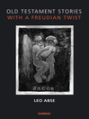 Old Testament Stories with a Freudian Twist (eBook)