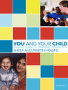 You and Your Child (eBook): Making Sense of Learning Disabilities