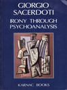 Irony Through Psychoanalysis (eBook)