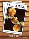 Fear of Jung (eBook): The Complex Doctrine and Emotional Science