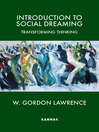 Introduction to Social Dreaming (eBook): Transforming Thinking