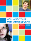 You and Your Mid-Adolescent (eBook)