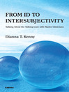 From Id to Intersubjectivity (eBook): Talking about the Talking Cure with Master Clinicians