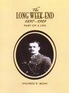 The Long Week-End 1897-1919 (eBook): Part of a Life